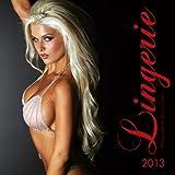 Lingerie 2013 Calendar
