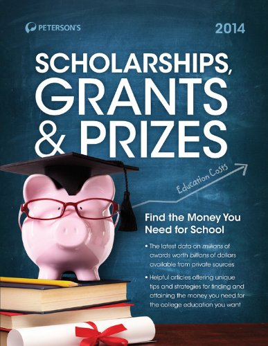 Scholarships, Grants & Prizes 2014 (Peterson's Scholarships, Grants & Prizes)