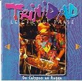 Trinidad Le Cri Qui Danse