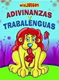 img - for Adivinanzas y trabalenguas / Riddles and Tongue Twisters (Mini Juegos / Mini Games) (Spanish Edition) book / textbook / text book