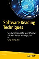 Software Reading Techniques: Twenty Techniques for More Effective Software Review and Inspection Front Cover