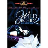 "Wilde Orchidee 2 / Wild Orchid 2: Blue Movie Blue [IT Import]von ""Brent David Fraser"""