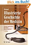 Illustrierte Geschichte der Medizin:...