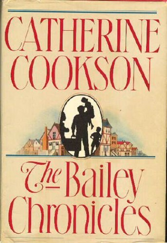 The Bailey Chronicles, CATHERINE COOKSON