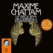 Le requiem des abysses (Le Diptyque du temps 2) | Maxime Chattam