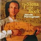 Jacob Heringman The Siena Lute Book