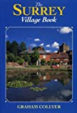img - for Surrey Village Book by Graham Collyer (1998-11-05) book / textbook / text book