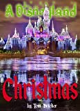 A Disneyland Christmas