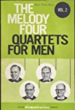 img - for The Melody Four - Quartets for Men - Volume Two book / textbook / text book