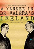 A Yankee in de Valeras Ireland: The Memoir of David Gray