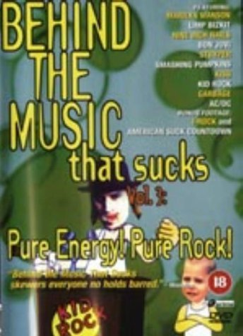 BEHIND THE MUSIC THAT SUCKS - PURE ENERGY PURE ROCK! [IMPORT ANGLAIS] (IMPORT) (DVD)