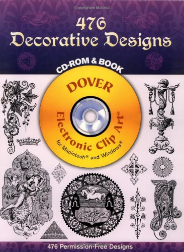 476 Decorative Designs (Dover Electronic Clip Art) (CD-ROM and Book)