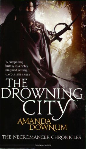 Image of The Drowning City (Necromancer Chronicles, Bk 1)