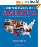 United Cakes of America: Recipes Cele...