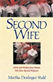 img - for Second Wife: Stories and Wisdom from Women Who Have Married Widowers book / textbook / text book