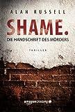 Shame - Die Handschrift des Mörders (German Edition)