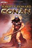 Conan 1: Die Original-Erzählungen aus den Jahren 1932 und 1933