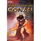 """Conan 1: Die Original-Erz�hlungen aus den Jahren 1932 und 1933von """"Robert E. Howard"""""""