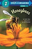img - for Sir 4/7 Yrs:Honeybees L2 (Step Into Reading - Level 2 - Quality) by Emily Neye (2016-03-22) book / textbook / text book