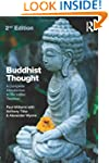 Buddhist Thought: A Complete Introduc...
