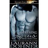 Redeeming Zorus (Cyborg Seduction, Book Six) ~ Laurann Dohner