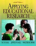 img - for Applying Educational Research: How to Read, Do, and Use Research to Solve Problems of Practice (6th Edition) book / textbook / text book