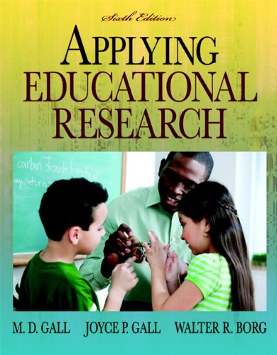 Applying Educational Research: How to Read, Do, and Use...