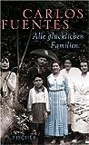 Alle gl�cklichen Familien (310020753X) by Fuentes, Carlos