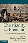 Christianity and Freedom: Volume 1, H...