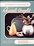img - for The Collector's Encyclopedia of Russel Wright Designs book / textbook / text book