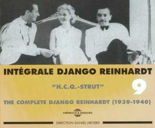 INTÉGRALE DJANGO REINHARDT VOL.9 (1939-1940)  H.C.Q.-STRUT