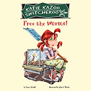 Free the Worms!: Katie Kazoo, Switcheroo #28 | [Nancy Krulik]
