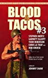 img - for Blood & Tacos #3 book / textbook / text book