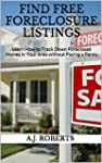 FIND FREE FORECLOSURE LISTINGS: Learn...