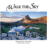 Walk the Sky: Following the John Muir Trail (Companion Press Series)