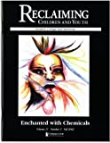 img - for Enchanted with Chemicals (Reclaiming Children and Youth, Volume 11, Issue 3) book / textbook / text book
