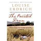 The Painted Drum: A Novel (P.S.) ~ Louise Erdrich