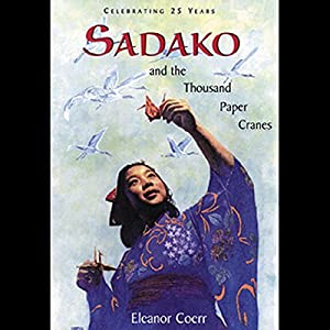 Sadako and the Thousand Paper Cranes Audiobook