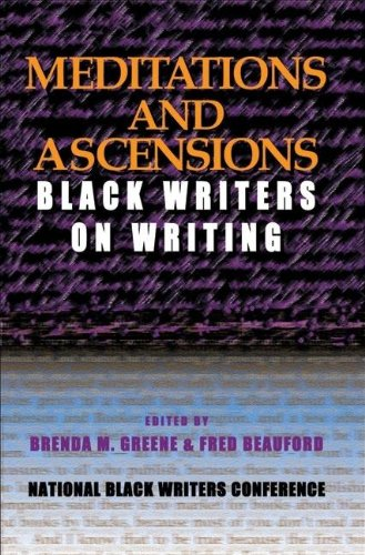 Meditations and Ascensions: Black Writers on Writing