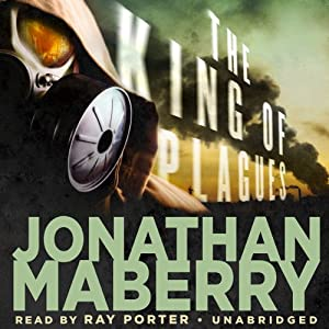 The King of Plagues: The Joe Ledger Novels, Book 3 | [Jonathan Maberry]