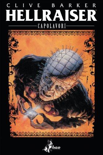 Barker Clive - I capolavori. Hellraiser (Italian Edition)
