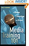 Media Training 101: A Guide to Meetin...