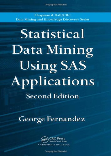 Statistical Data Mining Using SAS Applications, Second Edition