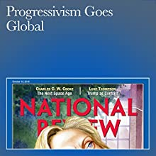 Progressivism Goes Global Periodical by John Fonte, John Yoo Narrated by Mark Ashby