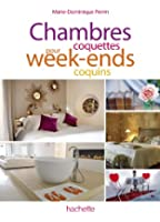 Chambres coquettes pour week-ends coquins