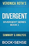 Divergent: by Veronica Roth | Summary & Analysis (Divergent Series, Book 1)