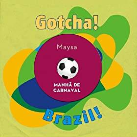 Manh� De Carnaval (Brazil!)