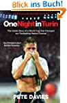 One Night in Turin: The Inside Story...