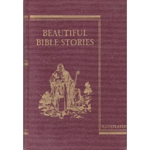 Beautiful Bible Stories Illustrated Charles P. Rice, Wilfred G. Roney