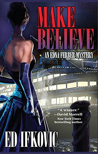 Make Believe (Edna Ferber Mysteries)